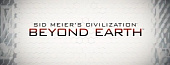 Sid Meier's Civilization: Beyond Earth следующая игра серии Civilization